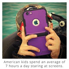 American kids spend an average of 7 hours a day staring at screens. Seven hours of screen time a day!!! O-M-G.