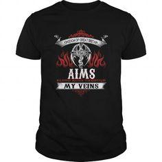 Awesome Tee  AIMS  Blood Runs Through My Veins (Dragon) - Last Name, Sub Name Shirts & Tees #tee #tshirt #named tshirt #hobbie tshirts #aims