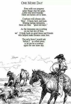 Cowboy poem, Mom @Barb Peterson Peterson Babcock  this reminds me of Grandpa Bruce <3