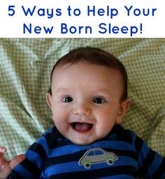 5 ways to help your baby sleep through the night!