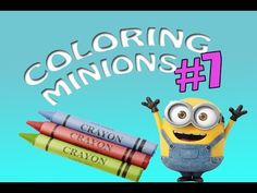 Coloring 3 Minions And a  Little Monster #7 Coloring Book For Kids / May...