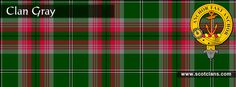 Clan Gray Tartan and Crest http://www.scotclans.com/scottish_clans/clan_gray/