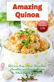 Amazing Quinoa: Delicious Soup, Salad, Main Dish, Breakfast and Dessert Recipes the Whole Family Will Love! (FREE BONUS: 20 Healthy Gluten-free Superfood ... Weight Loss) (Healthy Cookbook Series 3) - http://howtomakeastorageshed.com/articles/amazing-quinoa-delicious-soup-salad-main-dish-breakfast-and-dessert-recipes-the-whole-family-will-love-free-bonus-20-healthy-gluten-free-superfood-weight-loss-healthy-cookbook-series-3/