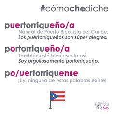 El gentilicio de las personas oriundas de Puerto Rico es puertorriqueño o portorriqueño, pero no puertorriquense. ¿Te la sabías? Nos gustan las palabras. Nos encanta la gramática. Somos Última Sílaba Comunicación.