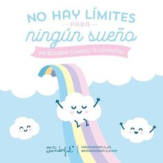 No pongas excusas que. There are no limits to any dream (even when you wake up). Don't go making excuses Cute Quotes, Words Quotes, Best Quotes, Funny Quotes, Words For Girlfriend, Simpsons Frases, Postive Quotes, Making Excuses, Love Phrases