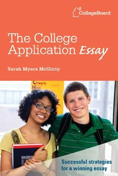 The College Application Essay: All-New Fifth Edition