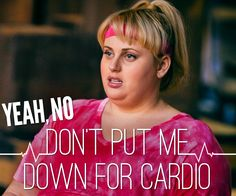 Get your fitness on…or not. #FatAmyFriday #PitchPerfect