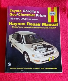 HAYNES Repair Manual TOYOTA Corolla GEO / CHEVROLET Prizm 1993 - 2002