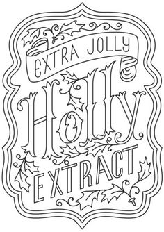 Craft some holiday charm with this Holly Jolly Extract apothecary-style label design. Stitch onto Christmas tea towels, throw pillows, and more jolly decor. Downloads as a PDF. Use pattern transfer paper to trace design for hand-stitching.