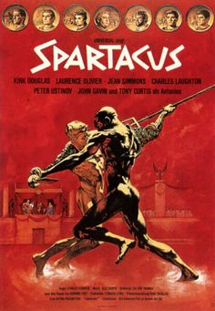 Spartacus - 1960 ... sometimes government en-enslavement spawns heroes of the high-legend sort. I bet there are Spartacus' being born even now.