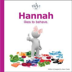 """""""GIRL NAME"""" likes to behave.  Encourage good manners with this personalized book that helps your favorite little girl make good choices and have fun!"""