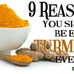 9 Reasons You Should Be Eating Turmeric Daily