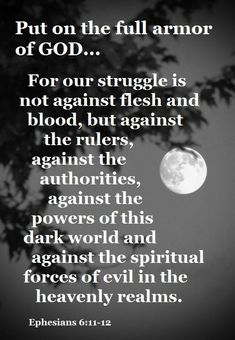 Ephesians 6:11 (NASB) - Put on the full armor of God, so that you will be able to stand firm against the schemes of the devil. Description from pinterest.com. I searched for this on bing.com/images