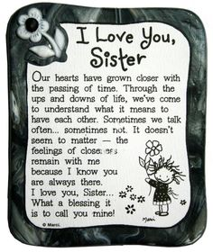 Blue Mountain Arts I Love You Sister by Marci Sculpted Resin Magnet by estela The Words, I Love You Sister, My Love, Pomes, Sisters Forever, Happy Birthday Sister, Sister Birthday Quotes, Birthday Songs, Birthday Images
