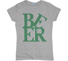 St. Patrick's Day Beer Womens Shirt by 785Tees on Etsy, $20.00