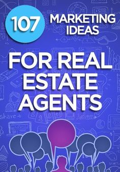See 107 Proven Real Estate Marketing Ideas for Agents and Brokers to grow their business. This list includes everything from basic to creative tactics. http://plcstr.com/1ltlsMx #realestate #marketing