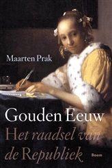 Gouden eeuw http://www.bruna.nl/boeken/de-gouden-eeuw-9789461273659