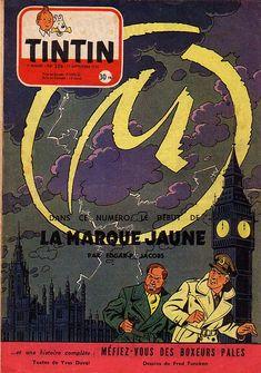 Journal de TINTIN édition Française N° 256 du 17 Septembre 1953. Dans ce numéro le début de La marque jaune.