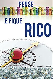 Pense e Fique Rico: Este livro pode ser 1 milhão de dólares para você!