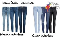 denim guide undertone and how to pick it so you choose a great pair of jeans to suit your colouring