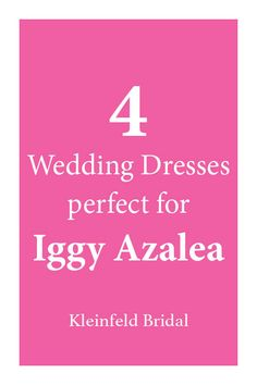 Iggy Azalea wedding dress predictions from Kleinfeld Bridal.
