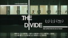 The Divide documentary by Katharine Round
