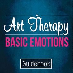 This guidebook provides therapists with the foundation of basic emotions to help deliver art therapy treatment to clients.