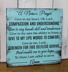 A Nurse's Prayer Sign/Wood Sign/Nurse by WorldsSweetestSigns