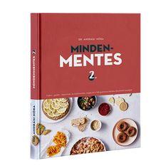 Dr. Andrási Nóra Mindenmentes 2. receptkönyv, vegán, cukormentes, gluténmentes