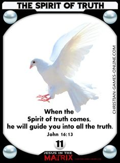 When the Spirit of truth comes, he will guide you into all the truth. Game Cards, Card Games, John 16 13, Jesus Sacrifice, Online C, Spirit Of Truth, Christian Posters, Bible Games, Biblical Art