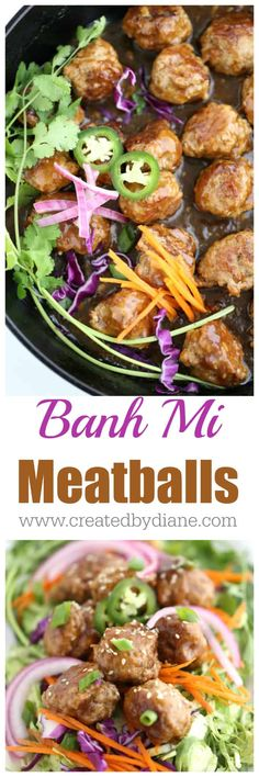 easy Banh Mi Meatball recipe better than take out and ready in under 30 minutes www.createdbydiane.com