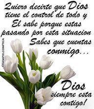Dios siempre esta contigo.