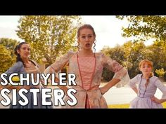 The Schuyler Sisters Music Video - Hamilton Broadway Musical in Real Life - YouTube