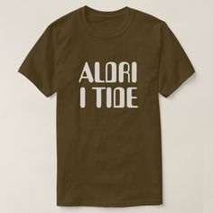 never on time in Norwegian brown T-Shirt A Norwegian text: aldri i tide, that can be translate to: never on time. This brown t-shirt can be customised to give it you own unique look. Norwegian Words, Foreign Words, Word Sentences, Tshirt Colors, Keep It Cleaner, Trendy Fashion, Type Fonts, Shop Now, Fitness Models