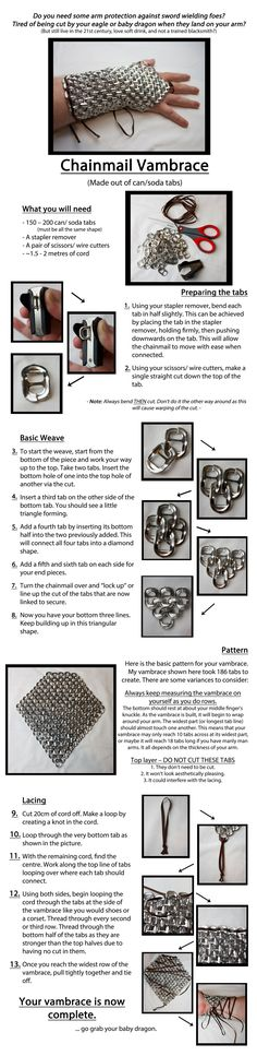 "angelicartisan: ""Can/ Soda Tab Chainmail Vambrace Tutorial by kirilee Tutorial Tuesdays! Ever wonder what to do with leftover soda cans? Check this tut on how to make a vambrace out of soda can tabs. Best way to recycle *ever*! I can totally see this. Cosplay Armor, Cosplay Diy, Cosplay Costumes, Art Costume, Puppet Costume, Costume Tutorial, Cosplay Tutorial, Conquest Of Mythodea, Soda Tab Crafts"