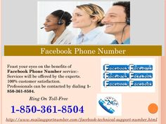 To whom shall I get associated via dialing Facebook Phone Number 1-850-361-8504? After dialing our Facebook Phone Number 1-850-361-8504, you will be associated with our highly dexterous technicians who are having very much knowledge in this field. So, just don't worry about this thing. These techies are highly reliable and experienced and hence, you can share all your problems with us. For more information. http://www.mailsupportnumber.com/facebook-technical-support-number.html FACEBOOK…