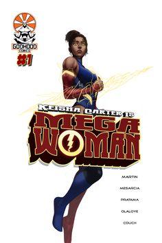 Keisha Carter is Mega Woman #1