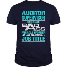 Awesome Tee  Awesome Tee For Auditor Supervisor Shirts & Tees #tee #tshirt #Job #ZodiacTshirt #Profession #Career #auditor