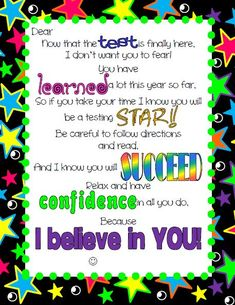 A motivational note to help get students ready for their state testing.  Show your students you believe in them, while gently reminding them of taking their time and following directions. $