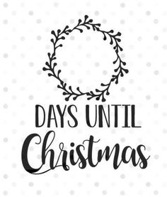 Excited to share this item from my shop: Days Until Christmas SVG, Instant. - Before After DIY Cricut Christmas Ideas, Merry Christmas, Days Until Christmas, Christmas Wood, Christmas Countdown, Christmas Printables, Christmas Projects, Christmas Decals, Christmas Vinyl Crafts