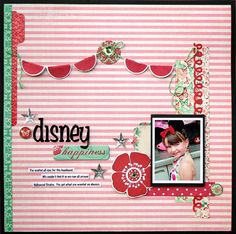 Wow...cool non disney disney layout.  By Stacey Michaud for Teresa Collins
