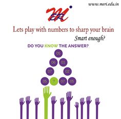 Lets play with numbers to sharp your brain,,Smart enough???? #BestEngineeringCollege http://meri.edu.in/