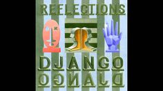 Django Django - Reflections (Official Audio)