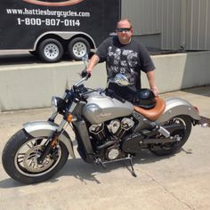 Thanks to John Harrell from Coden AL for getting a 2016 Indian Scout at Hattiesburg Cycles