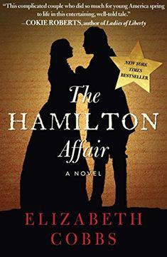 add2248ff19b4 The Hamilton Affair  A Novel (New Paperback) by Elizabeth Cobbs