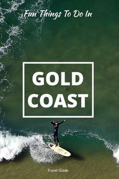 Here are 28 great things to do in Gold Coast, Australia. Save this pin to plan a trip to this entertainment hub and mark your favorite Gold Coast attractions including a mix of natural and man-made thrills.