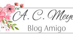 [AUTORES PARCEIROS]: A.C. Meyer  Oi, gente! Tudo bem?   É com muita alegria que eu escrevo esse post, para dizer que em 2018, o Romantic Lit será Blog Amigo da autora A...