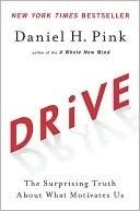 Drive: The Surprising Truth About What Motivates Us  by Daniel H. Pink   #motivation and #leadership