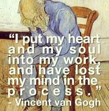 The true quote by Van Gogh from the point of view of love and art.#artquotes