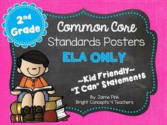 "2nd Grade Common Core ""i Can"" Standards Posters {ELA ONLY} from Bright Concepts 4 Teachers on TeachersNotebook.com -  (90 pages)  - These 2nd grade ELA Common Core standards posters are written in kid-friendly ""I can"" statements to help students take ownership of the standards they learn."